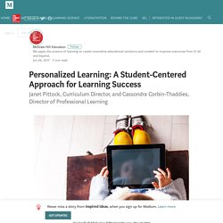 Personalized Learning: A Student-Centered Approach for Learning Success