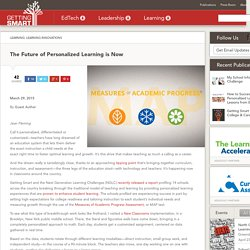 The Future of Personalized Learning is Now