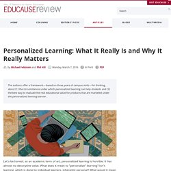 Personalized Learning: What It Really Is and Why It Really Matters