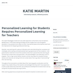 Personalized Learning for Students Requires Personalized Learning for Teachers