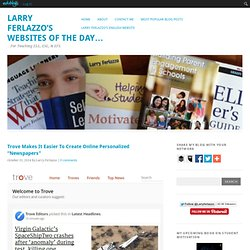 """Trove Makes It Easier To Create Online Personalized """"Newspapers"""""""