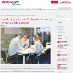 Developing a School Culture to Promote Personalized Learning