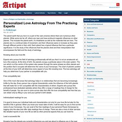 Personalized Love Astrology From The Practising Experts