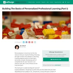 Building The Basics of Personalized Professional Learning (Part I)