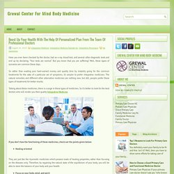 Boost Up Your Health With The Help Of Personalized Plan From The Team Of Professional Doctors