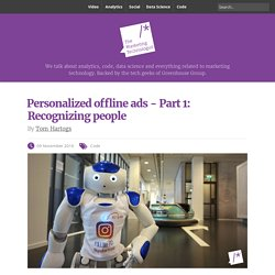 Personalized offline ads - Part 1: Recognizing people