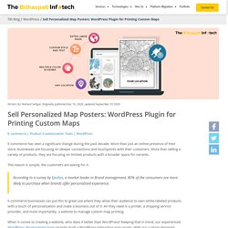 Sell Personalized Map Posters: WordPress Plugin for Creating Custom Maps