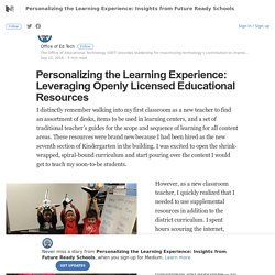 Personalizing the Learning Experience: Leveraging Openly Licensed Educational Resources