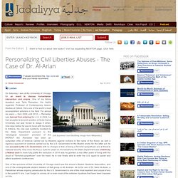 Personalizing Civil Liberties Abuses - The Case of Dr. Al-Arian