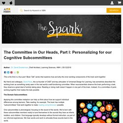 The Committee in Our Heads, Part I: Personalizing for our Cognitive Subcommittees