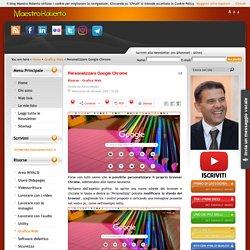Personalizzare Google Chrome