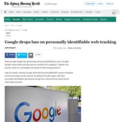 Google drops ban on personally identifiable web tracking