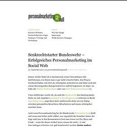 Senkrechtstarter Bundeswehr – Erfolgreiches Personalmarketing im Social Web