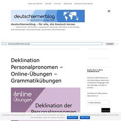 Deklination Personalpronomen - Online-Übungen - Grammatikübungen