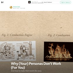 Why (Your) Personas Don't Work (For You) — Daily UI/UX Inspirations