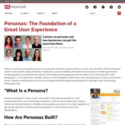 Personas: The Foundation of a Great User Experience