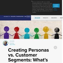 Personas vs. Customers Segments