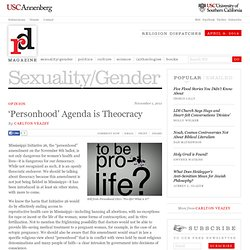 'Personhood' Agenda is Theocracy | Sexuality/Gender