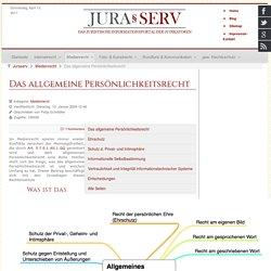 Das allgemeine Persönlichkeitsrecht - Juraserv § Medienrecht Internetrecht Kunstrecht Fotorecht gewerblicher Rechtsschutz