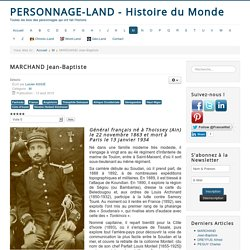 Personnage-Land - Histoire du Monde - MARCHAND Jean-Baptiste