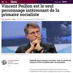 Vincent Peillon est le seul personnage intéressant de la primaire socialiste