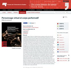 Personnage virtuel et corps performatif