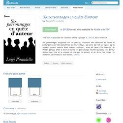 Six personnages en quête d'auteur - Luigi Pirandello