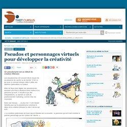 Pseudos et personnages virtuels pour développer la créativité