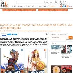 """Donner un visage """"manga"""" aux personnages de l'Histoire : une autre pédagogie"""