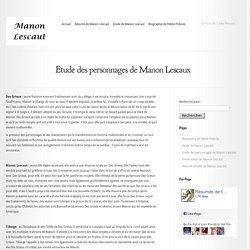 Etude des personnages de Manon Lescaux - Manon Lescaut