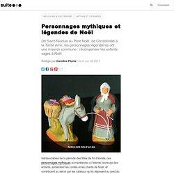 Personnages mythiques et légendes de Noël