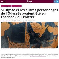 Si Ulysse et les autres personnages de l'Odyssée avaient été sur Facebook ou Twitter
