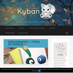 """Personnages """"types de phrase"""" - La tanière de Kyban"""