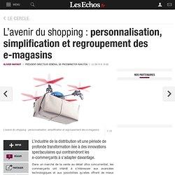L'avenir du shopping : personnalisation, simplification et regroupement des e-magasins, Le Cercle