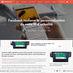 Facebook renforce la personnalisation de votre fil d'actualité - Tech