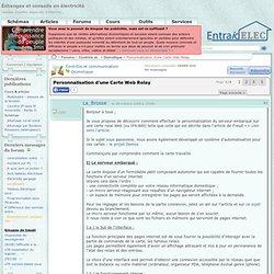 Personnalisation d'une Carte Web Relay / Domotique / Forum EntraidElec