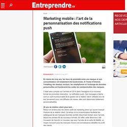 Marketing mobile: l'art de la personnalisation des notifications push