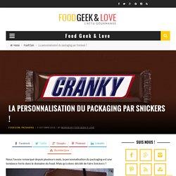 La personnalisation du packaging par Snickers