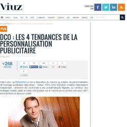 DCO : Les 4 tendances de la personnalisation publicitaire