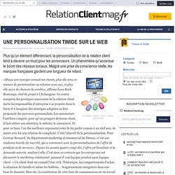 UNE PERSONNALISATION TIMIDE SUR LE WEB - DOSSIER - STRATEGIE