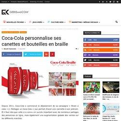 Coca-Cola personnalise ses canettes et bouteilles en braille