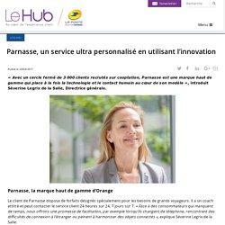 Parnasse, un service ultra personnalisé en utilisant l'innovation