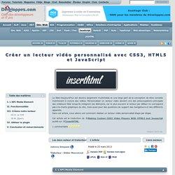 Créer un lecteur vidéo personnalisé avec CSS3, HTML5 et JavaScript