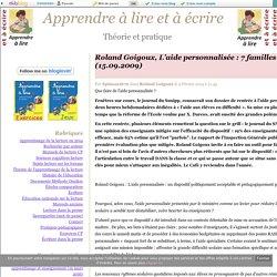 Roland Goigoux, L'aide personnalisée : 7 familles d'aide (15.09.2009) - Apprendre à lire et à écrire