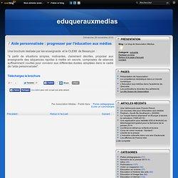 Aide personnalisée : progresser par l'éducation aux médias