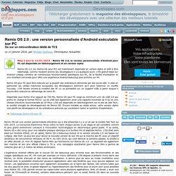 Remix OS 2.0 : une version personnalisée d'Android exécutable sur PC ou sur un mini-ordinateur dédié de 70 $