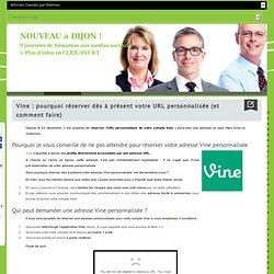 Vine : pourquoi réserver dès à présent votre URL personnalisée (et comment faire)