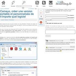 Cameyo, créer une version portable et personnalisée de n'importe quel logiciel
