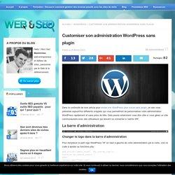 Personnaliser son administration Wordpress sans plugin