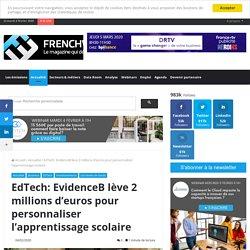EdTech: EvidenceB lève 2 millions d'euros pour personnaliser l'apprentissage scolaire